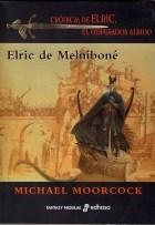 Papel Cronicas De Elric 1 Elric De Melnibone