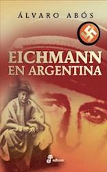 Papel Eichmann En Argentina