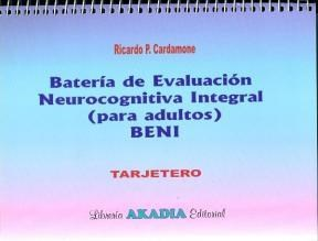 Test BENI BATERIA DE EVALUACION NEUROCOGNITIVA INTEGRAL (ADULTOS)