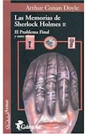 Papel MEMORIAS DE SHERLOCK HOLMES II EL PROBLEMA FINAL Y OTRO