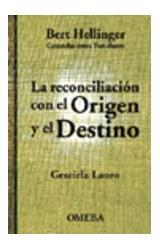 Papel LA RECONCILIACION CON EL ORIGEN Y EL DESTINO