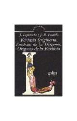 Papel FANTASIA ORIGINARIA,DE LOS ORIGENES Y ORIGENES DE LAFANTASIA