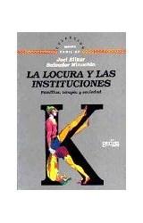 Papel LAS LOCURA Y LAS INSTITUCIONES