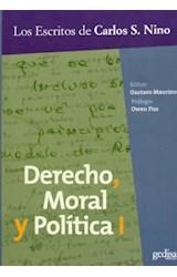 Papel DERECHO, MORAL Y POLITICA 1 LOS ESCRITOS DE CARLOS S. NINO