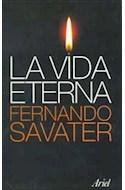 Papel VIDA ETERNA (BIBLIOTECA FERNANDO SAVATER)