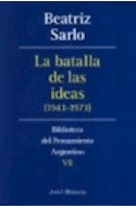 Papel BATALLA DE LAS IDEAS 1943-1973 (BIBLIOTECA DEL PENSAMIENTO ARGENTINO 7)