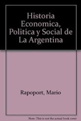 Papel Historia Economica Politica Y Social De La Argentina 1880-2003