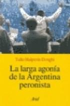 Papel Larga Agonia De La Argentina Peronista, La