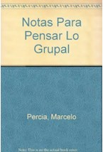 Papel NOTAS PARA PENSAR LO GRUPAL