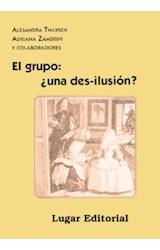 Papel GRUPO, EL: ¨UNA DES-ILUSION?
