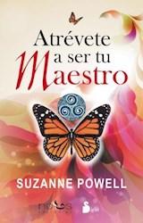 Libro Atrevete A Ser Tu Maestro