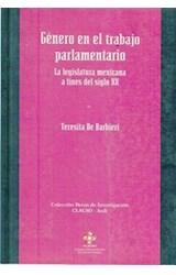Papel GENERO EN EL TRABAJO PARLAMENTARIO LA LEGISLATURA MEXICANA A