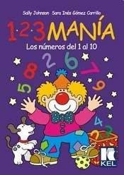 Papel 1 2 3 Mania Los Numeros Del 1 Al 10
