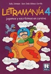 Libro 4. Letramania  Jugamos Y Escribimos En Cursiva