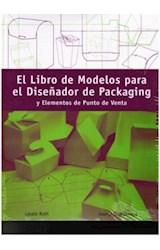 Papel LIBRO DE MODELOS PARA EL DISEÑADOR DE PACKAGING Y ELEMENTOS