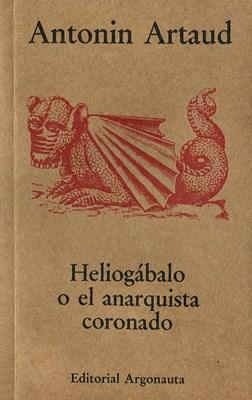 Papel Heliogabalo O El Anarquista Coronado