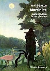 Papel Martinica, Encantadora De Serpientes