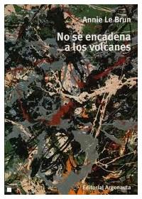 Papel No Se Encadena A Los Volcanes