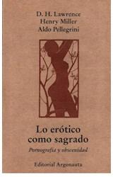 Papel LO EROTICO COMO SAGRADO PORNOGRAFIA Y OBCENIDAD (COLECCION INSURREXIT)