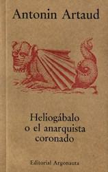 Libro Heliogabalo O El Anarquista Coronado