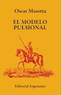 Papel MODELO PULSIONAL (COLECCION BIBLIOTECA DE PSICOANALISIS)
