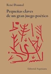 Libro Pequeñas Claves De Un Gran Juego Poetico