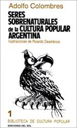 Libro Seres Sobrenaturales De La Cultura Popular Argentina