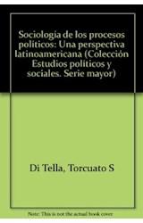 Papel SOCIOLOGIA DE LOS PROCESOS POLITICOS