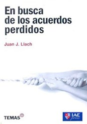 Libro En Busca De Los Acuerdos Perdidos