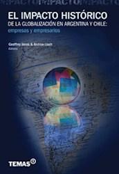 Libro El Impacto Historico De La Globalizacion En Argentina Y Chile