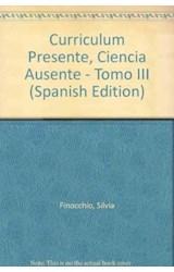 Papel CURRICULUM PRESENTE-III-CIENCIA AUSENTE