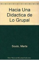 Papel HACIA UNA DIDACTICA DE LO GRUPAL