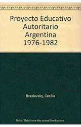 Papel PROYECTO EDUCATIVO AUTORITARIO 1976-1982