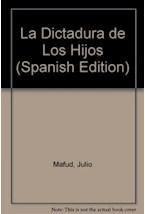 Papel LA DICTADURA DE LOS HIJOS