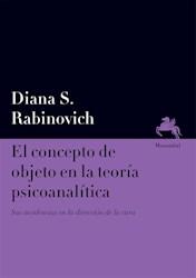 Libro 1. El Concepto De Objeto En La Teoria Psicoanalitica