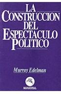 Papel CONSTRUCCION DEL ESPECTACULO POLITICO