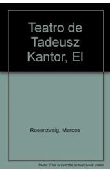 Papel EL TEATRO DE TADEUSZ KANTOR