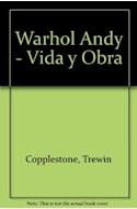 Papel ANDY WARHOL LA VIDA Y OBRAS DE ANDY WARHOL (CARTONE)
