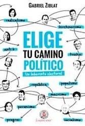 Libro Elige Tu Camino Politico