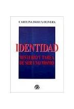 Papel IDENTIDAD (MISTERIO Y TAREA DE SER UNO MISMO)