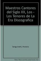 Papel LOS MAESTROS CANTORES DEL SIGLO XX