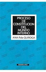 Papel PROCESO DE CONSTITUCION DEL MUNDO INTERNO