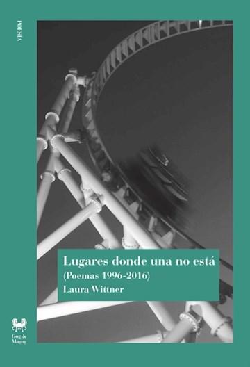 Papel Lugares Donde Una No Esta (Poemas 1996 - 2016)