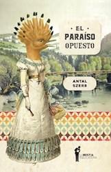 Libro El Paraiso Opuesto