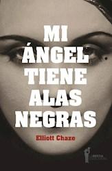 Papel Mi Ángel Tiene Alas Negras (Segunda Edición)