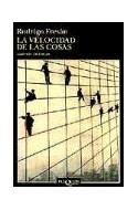 Papel VELOCIDAD DE LAS COSAS (COLECCION ANDANZAS)