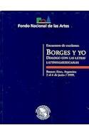 Papel BORGES Y YO DIALOGO CON LAS LETRAS LATINOAMERICANAS
