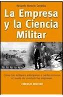 Papel EMPRESA Y LA CIENCIA MILITAR COMO LOS MILITARES ANTICIP  ARON O PERFECCIONARON EL MODO DE CO