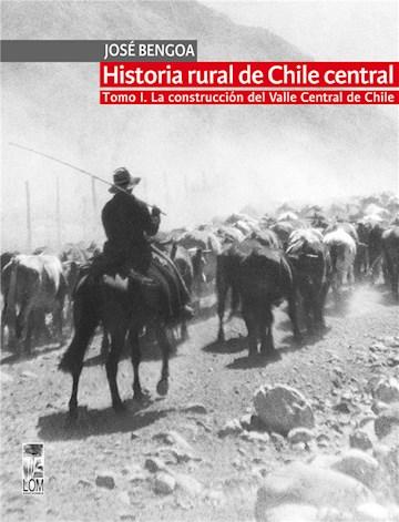 E-book Historia Rural De Chile Central. Tomo I