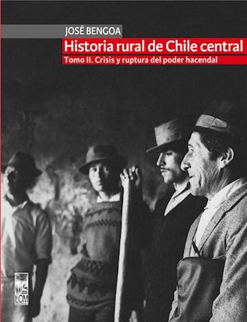 E-book Historia Rural De Chile Central. Tomo Ii